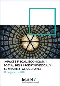 Impacte fiscal i econòmic dels incentius al mecenatge cultural